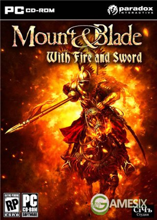 Mount Blade With Fire And Sword