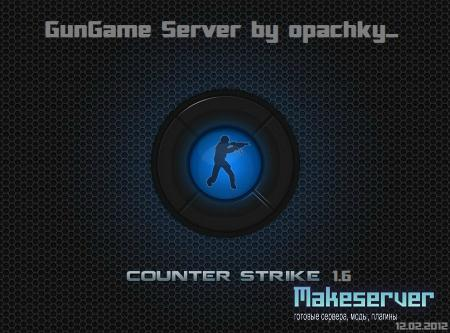 GunGame Server by opachky_